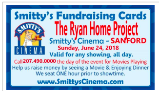 The Ryan Home Project @ Smitty's Cinema Sanford | Sanford | Maine | United States